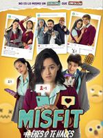 Misfit (Eres o te haces)