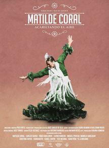 Acariciando el aire. Matilde Coral