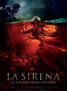 La sirena: La leyenda jamás contada