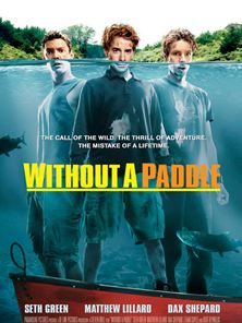 'Without a Paddle'- Tráiler oficial