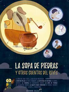 La sopa de piedras (y otros cuentos al revés) – Tráiler en Español