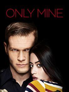'Only Mine'- Tráiler oficial