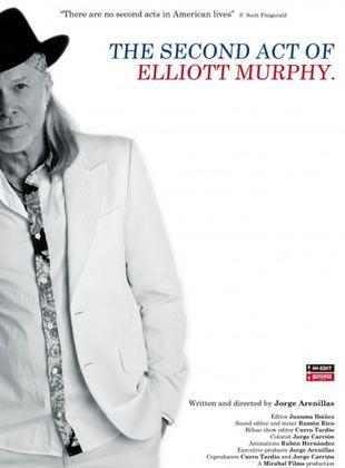 The Second Act of Elliott Murphy