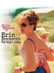 Erin Brockovich: Una mujer audaz
