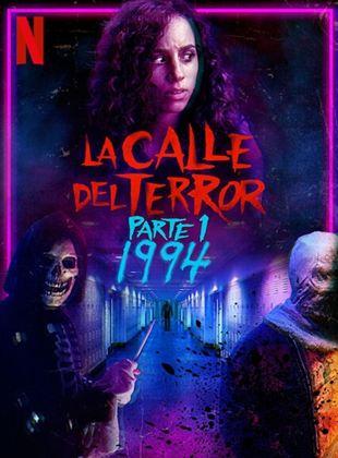 La calle del terror: 1994