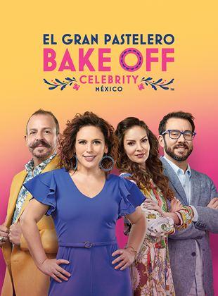 El gran pastelero - Bake Off México