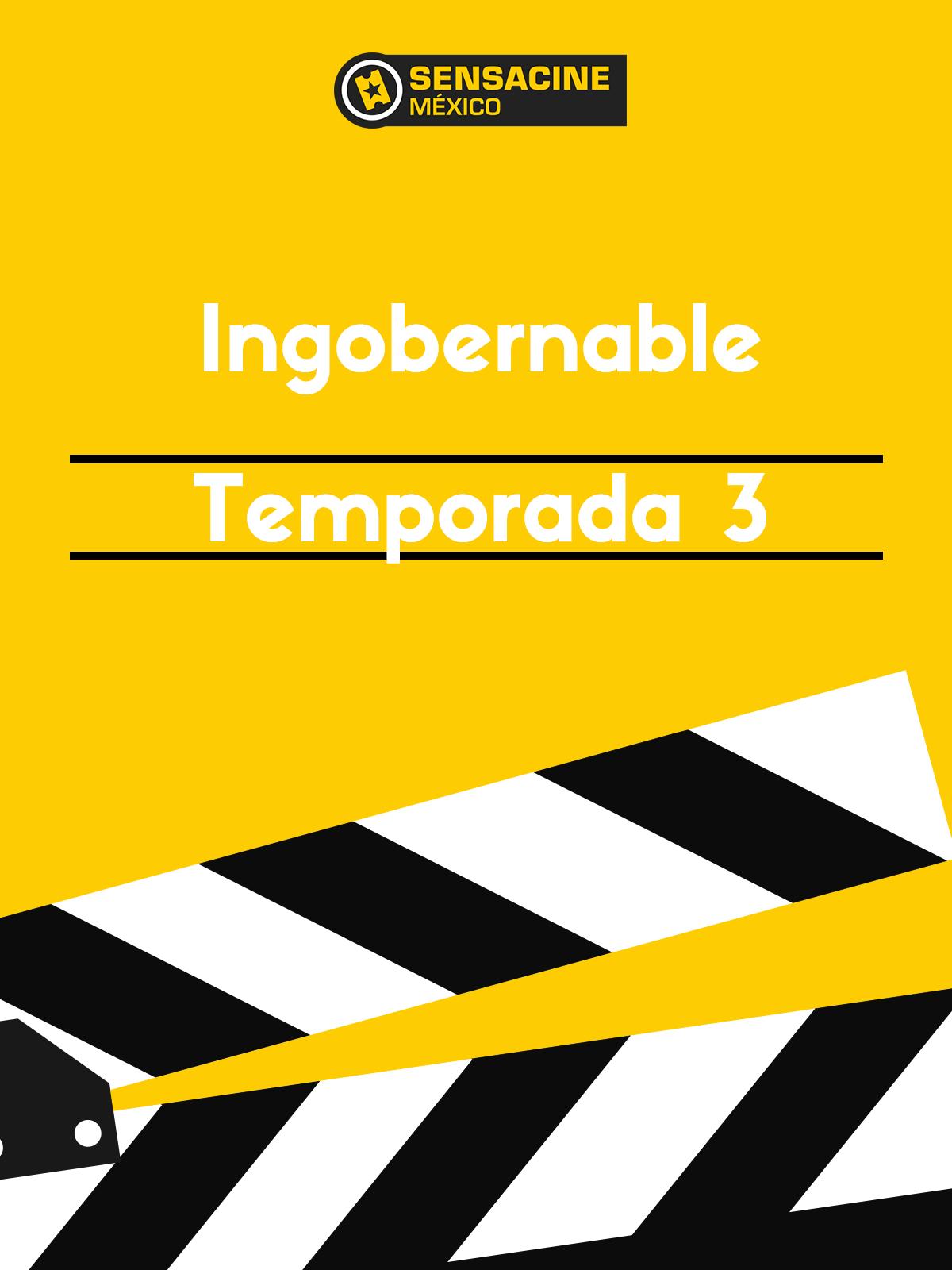 Ingobernable Temporada 3 Sensacine Com Mx